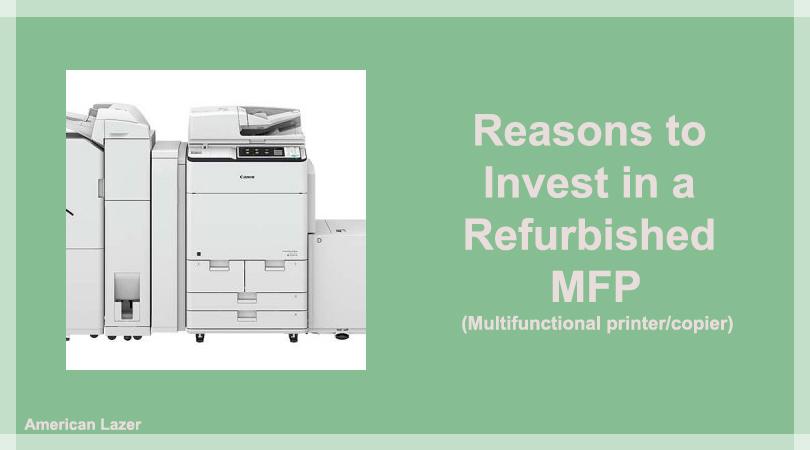 invest in a refurbished printer