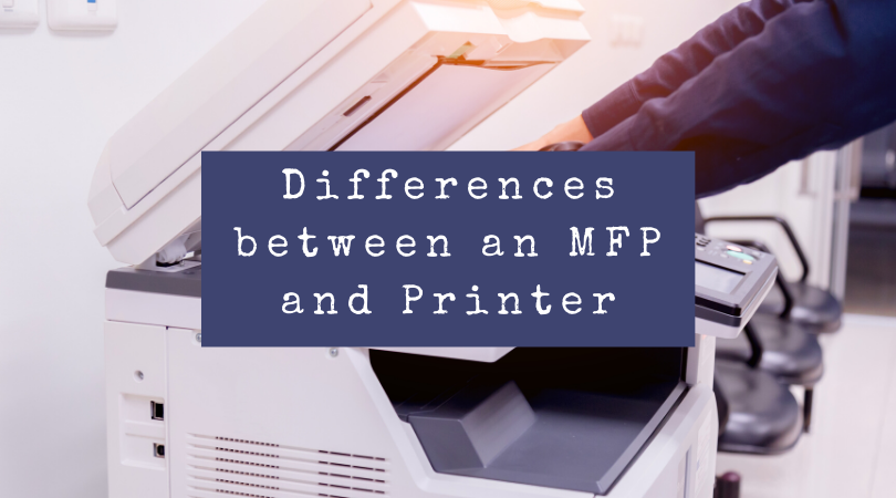 Differences between an MFP and PrinterBlog Graphic